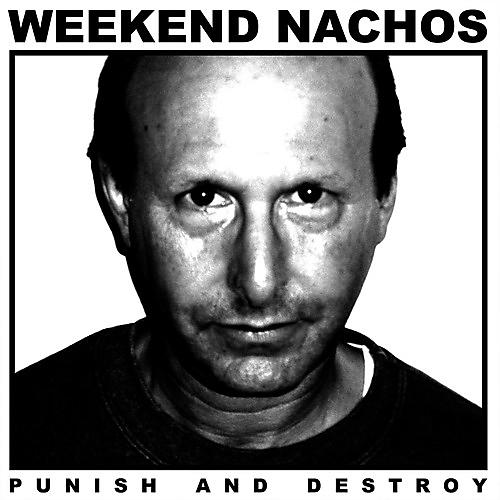 Alliance Weekend Nachos - Punish And Destroy