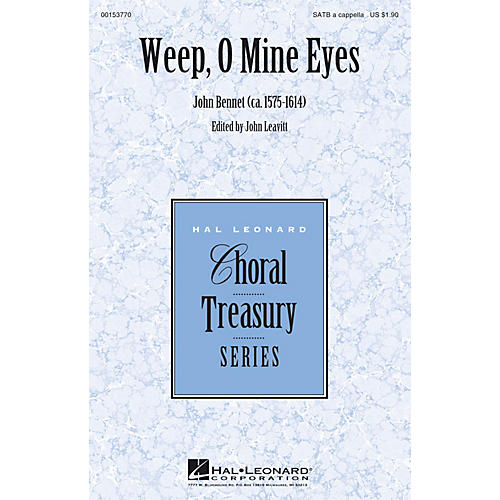 Hal Leonard Weep, O Mine Eyes SATB a cappella composed by John Bennet