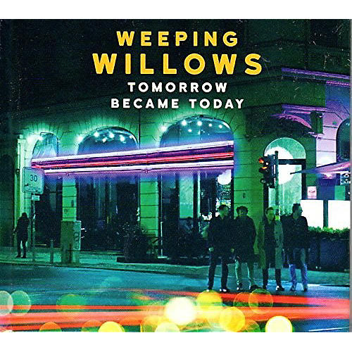 Alliance Weeping Willows - Tomorrow Became Today