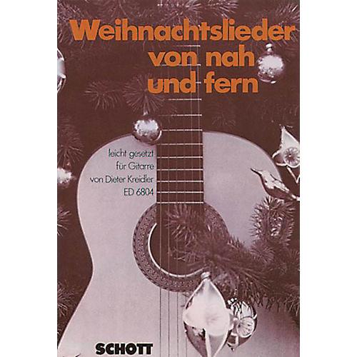 Schott Weihnachtslieder Von Nah Und Fern (German Text) Schott Series