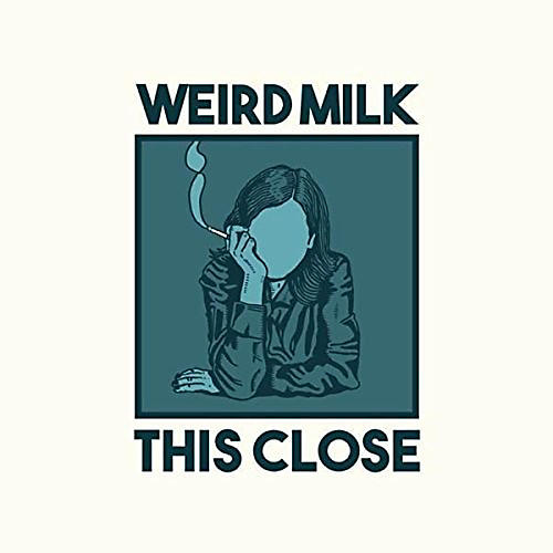 Alliance Weird Milk - This Close