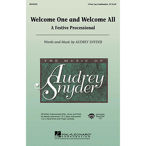 Hal Leonard Welcome One and Welcome All - A Festive Processional 2-Part any combination by Audrey Snyder