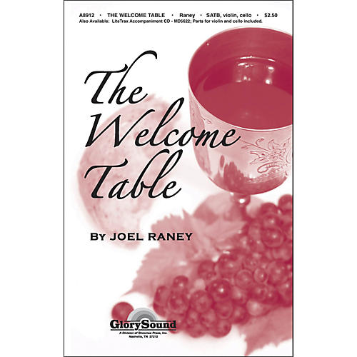 Hal Leonard Welcome Table SATB/Violin/Cello Joel Raney