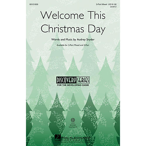 Hal Leonard Welcome This Christmas Day (Discovery Level 2) 3-Part Mixed composed by Audrey Snyder