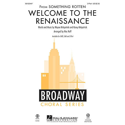 Hal Leonard Welcome to the Renaissance (from Something Rotten) 2-Part arranged by Mac Huff