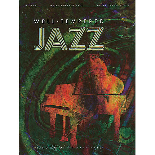 Shawnee Press Well-Tempered Jazz Piano Collection Listening CD Arranged by Mark Hayes