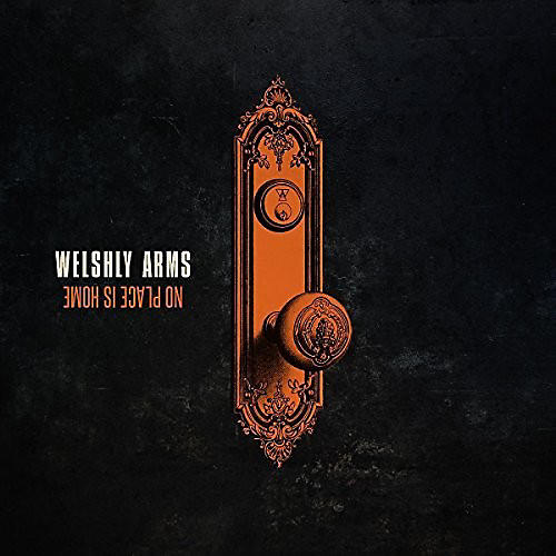 Alliance Welshly Arms - No Place Is Home