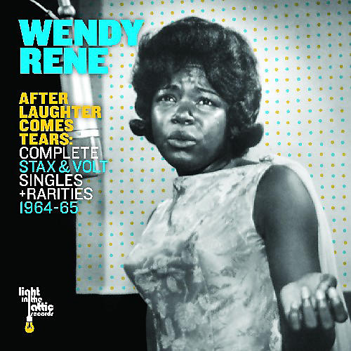 Alliance Wendy Rene - After Laughter Comes Tears: Complete Stax and Volt Singles and Rarities 1964-1965