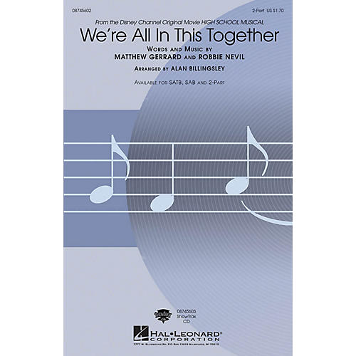 Hal Leonard We're All in This Together 2-Part arranged by Alan Billingsley