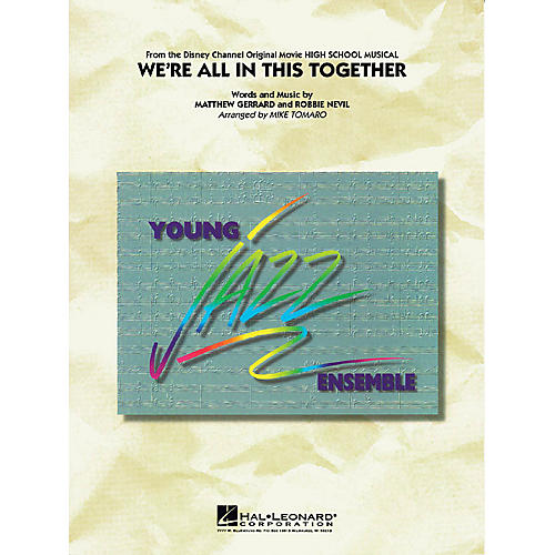 Hal Leonard We're All in This Together (from High School Musical) Jazz Band Level 3 Arranged by Mike Tomaro