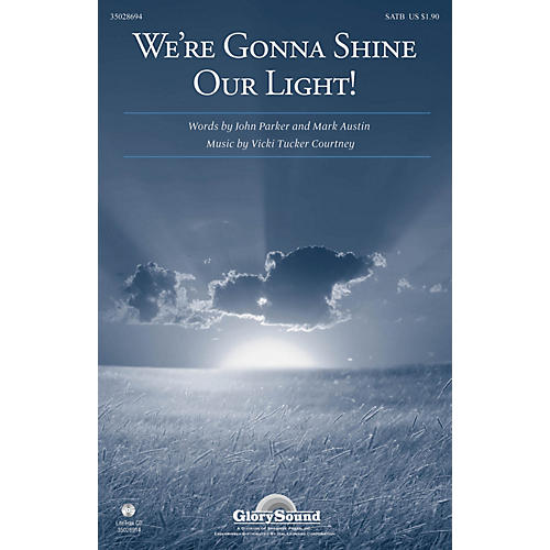 Shawnee Press We're Gonna Shine Our Light! (incorporating This Little Light of Mine) SATB by Vicki Tucker Courtney