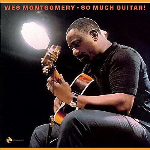 Alliance Wes Montgomery - So Much Guitar + 1 Bonus Track