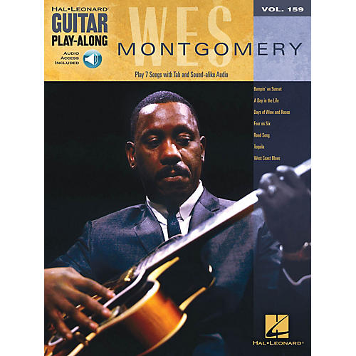 Hal Leonard Wes Montgomery Guitar Play-Along Series Softcover Audio Online Performed by Wes Montgomery