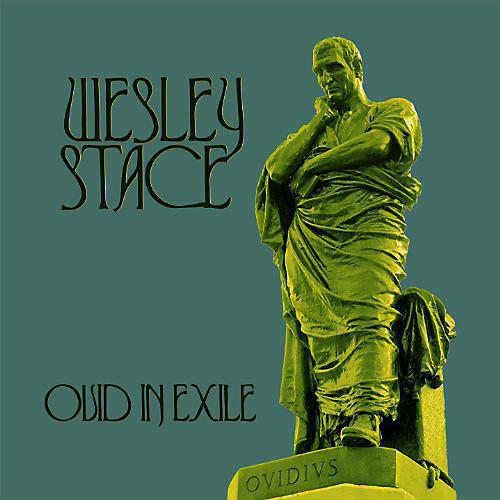 Alliance Wesley Stace - Ovid in Exile