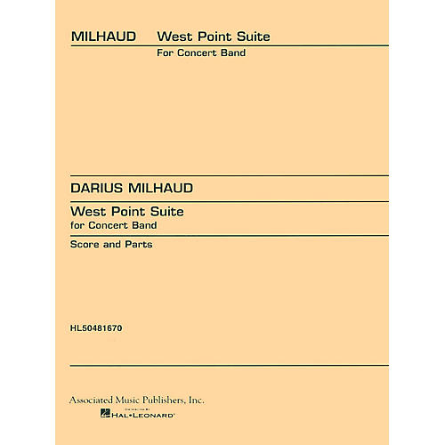 Associated West Point Suite Concert Band Composed by D Milhaud