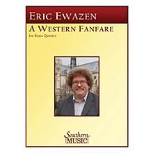 Southern Western Fanfare (Brass Quintet) Southern Music Series by Eric Ewazen