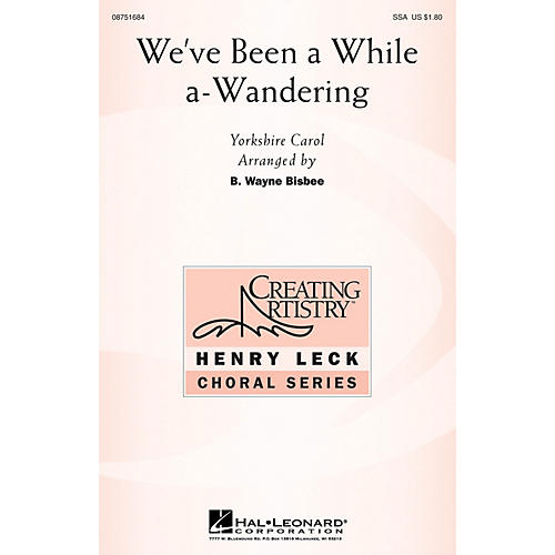Hal Leonard We've Been a While A-Wandering SSA arranged by B. Wayne Bisbee