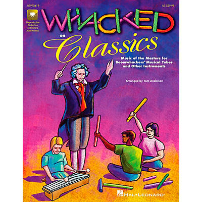 Hal Leonard Whacked on Classics for Boomwhackers Book
