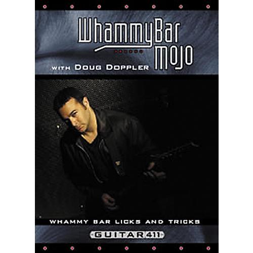 Whammy Bar Mojo with Doug Doppler DVD