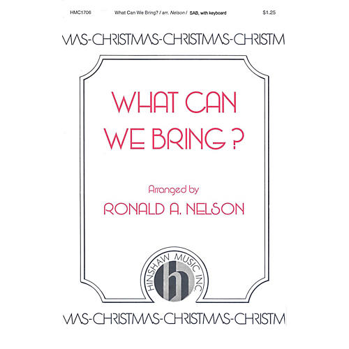 Hinshaw Music What Can We Bring? SAB arranged by Nelson