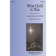 Brookfield What Child Is This SSA Arranged by Keith Christopher