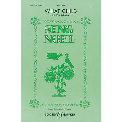 Boosey and Hawkes What Child SATB Composed by Paul Lohman