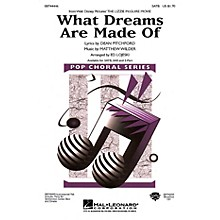 Hal Leonard What Dreams Are Made Of SATB by Hilary Duff arranged by Ed Lojeski