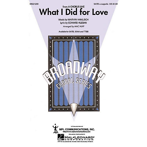 Hal Leonard What I Did for Love (from A Chorus Line) SATB a cappella arranged by Mac Huff