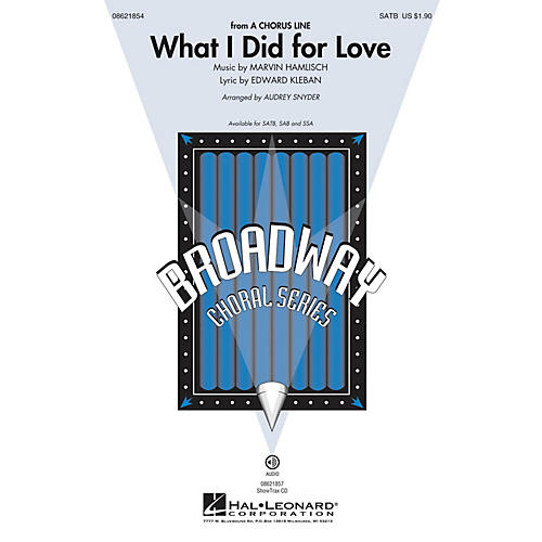 Hal Leonard What I Did for Love (from A Chorus Line) SATB arranged by Audrey Snyder