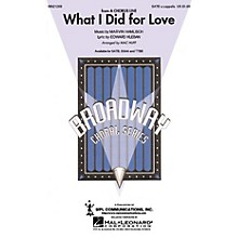 Hal Leonard What I Did for Love (from A Chorus Line) TTBB A Cappella Arranged by Mac Huff