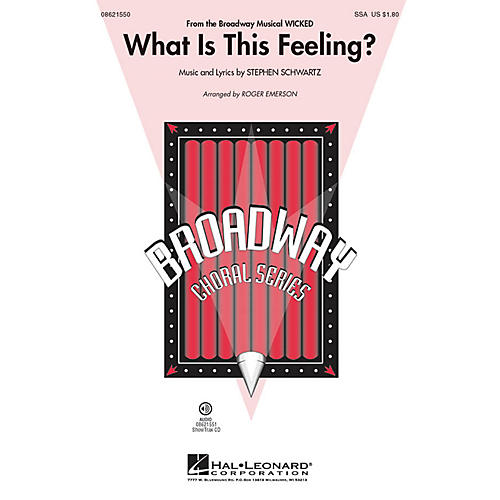 Hal Leonard What Is This Feeling? (from Wicked) ShowTrax CD Arranged by Roger Emerson