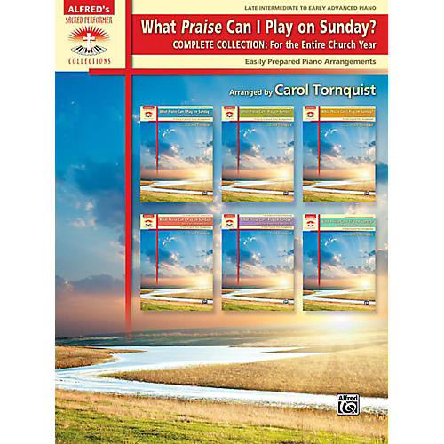 Alfred What Praise Can I Play on Sunday? Complete Collection The Entire Church Book Late Interm/Early Adv