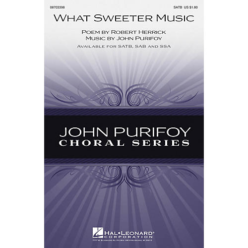 Hal Leonard What Sweeter Music SAB Composed by John Purifoy
