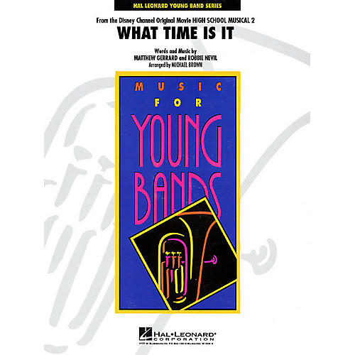 Hal Leonard What Time Is It - Young Concert Band Level 3 by Michael Brown