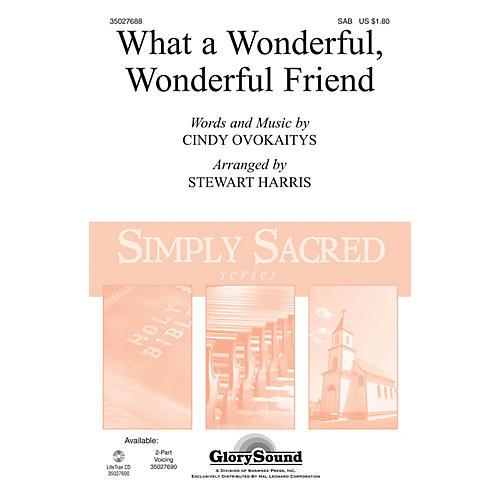 Shawnee Press What a Wonderful, Wonderful Friend SAB arranged by Stewart Harris