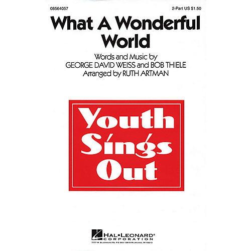 Hal Leonard What a Wonderful World 2-Part arranged by Ruth Artman