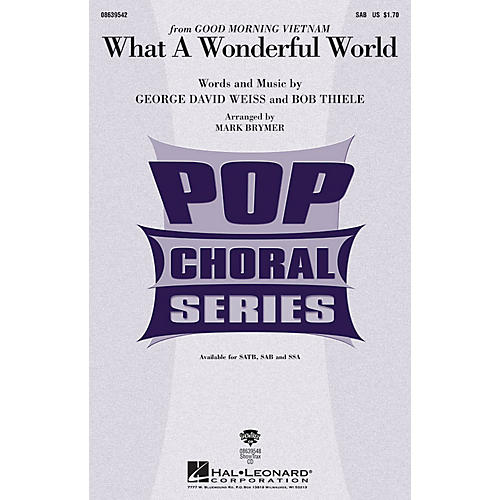 Hal Leonard What a Wonderful World SAB by Louis Armstrong arranged by Mark Brymer