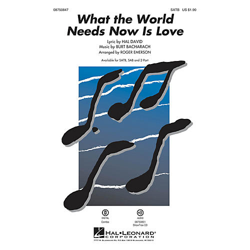 Hal Leonard What the World Needs Now Is Love SATB arranged by Roger Emerson