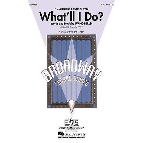 Hal Leonard What'll I Do? SAB arranged by Mac Huff