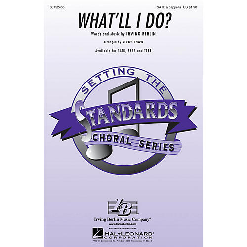 Hal Leonard What'll I Do? SATB a cappella arranged by Kirby Shaw