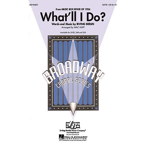 Hal Leonard What'll I Do? SATB arranged by Mac Huff