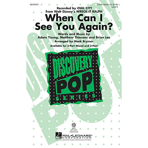 Hal Leonard When Can I See You Again? (from Disney's Wreck-It Ralph) 3-Part by Owl City arranged by Mark Brymer