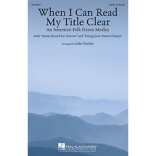 Hal Leonard When I Can Read My Title Clear (An American Folk Hymn Medley) SATB arranged by John Purifoy