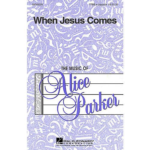Hal Leonard When Jesus Comes (TTBB a cappella) TTBB A Cappella arranged by Alice Parker