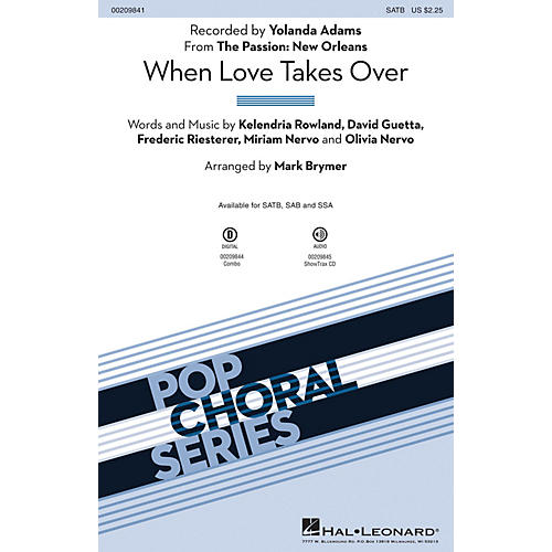 Hal Leonard When Love Takes Over (from The Passion: New Orleans) SSA by Yolanda Adams Arranged by Mark Brymer