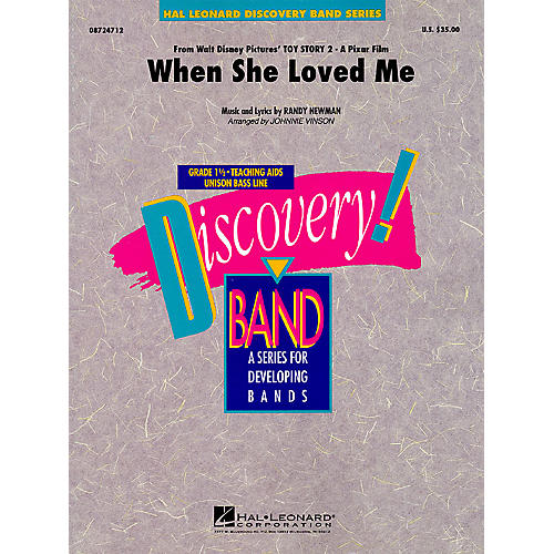 Hal Leonard When She Loved Me (from Toy Story 2) Concert Band Level 1.5 Arranged by Johnnie Vinson