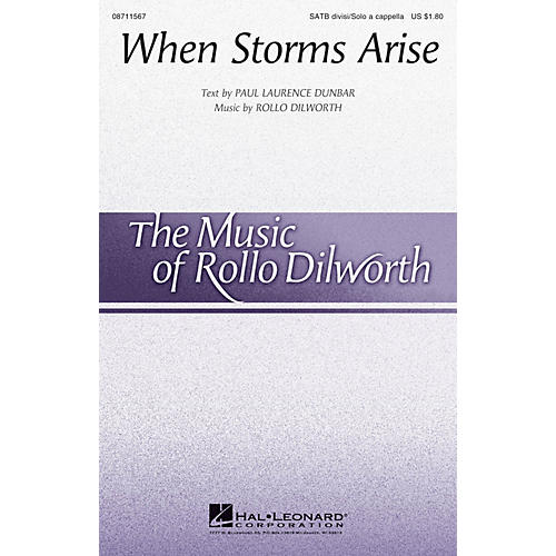 Hal Leonard When Storms Arise SATB DIVISI composed by Rollo Dilworth