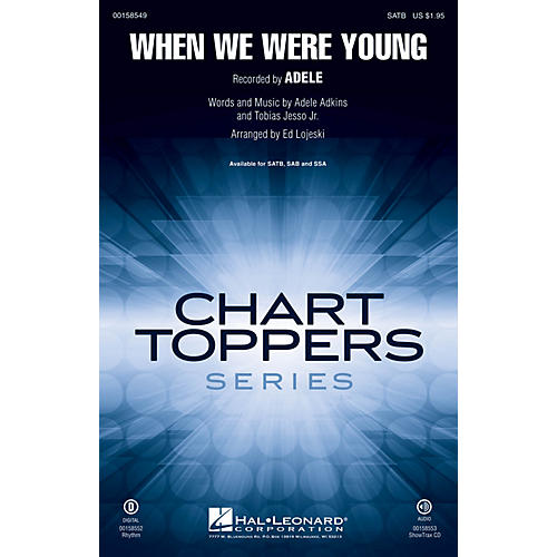 Hal Leonard When We Were Young SSA by Adele Arranged by Ed Lojeski