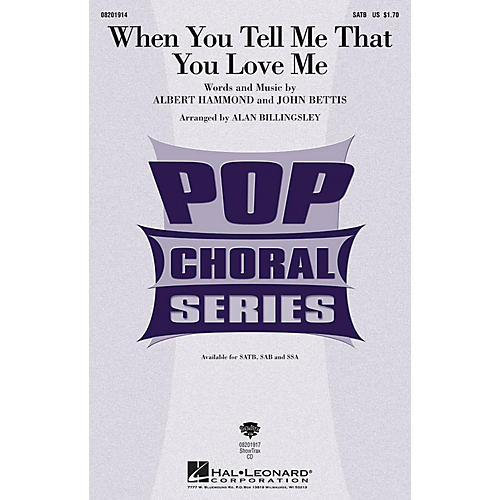 Hal Leonard When You Tell Me that You Love Me ShowTrax CD Arranged by Alan Billingsley
