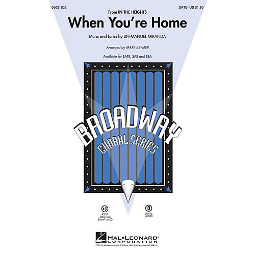 Hal Leonard When You're Home (from In the Heights) SATB arranged by Mark Brymer